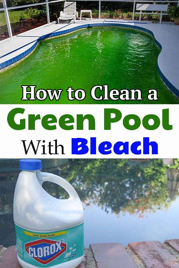 How to Clean a Green Pool With Bleach